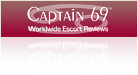 Captain 69 Worldwide Escort Reviews